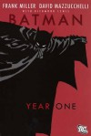 Batman: Year One. Frank Miller, Writer - Frank Miller