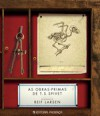 As Obras-Primas de T. S. Spivet - Reif Larsen, Alice Rocha