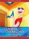 Undead and Unemployed (Betsy Taylor Series #2) - MaryJanice Davidson, Nancy Wu