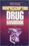 Nursing Nonprescription Drug Handbook - Lippincott Williams & Wilkins, Springhouse