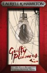Guilty Pleasures - Laurell K. Hamilton