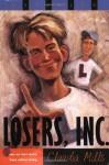 Losers, Inc. - Claudia Mills