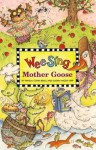Wee Sing Mother Goose - Pamela Conn Beall, Susan Hagen Nipp