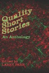 Quality Short Stories - Larry Parr