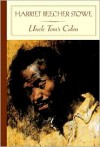 Uncle Tom's Cabin - Harriet Beecher Stowe, Amanda Claybaugh