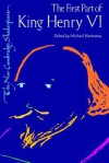 The First Part of King Henry VI (The New Cambridge Shakespeare) (Pt.1) - William Shakespeare