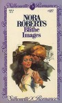 Blithe Images - Nora Roberts