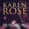 Did You Miss Me? (Audio) - Karen Rose, Marguerite Gavin
