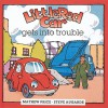 Little Red Car Gets into Trouble - Mathew Price, Steve Augarde
