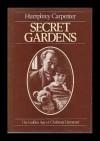 Secret Gardens: The Golden Age of Children's Literature - Humphrey Carpenter