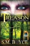 Treason (Grimoire Saga, #2) - S.M. Boyce