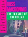 The Far Side of the Dollar (Lew Archer Series #12) - Ross Macdonald, Tom Parker