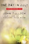 One Day in July: Experiencing 7/7 - John Tulloch