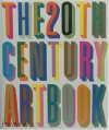 The 20th Century Art Book - Phaidon Press