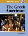 The Greek Americans (Immigrants in America) - Meg Greene