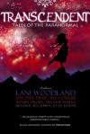 Transcendent: Tales of the Paranormal - Lani Woodland, Rita Webb, Wendy Swore, Melonie Piper