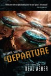 The Departure (The Owners, #1) - Neal Asher