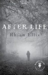 After Life (Book Lust Rediscoveries) - Rhian Ellis