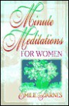 Minute Meditations for Women - Emilie Barnes