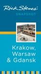 Rick Steves' Snapshot: Krakow, Warsaw & Gdansk (Rick Steves' Snapshot) - Rick Steves, Cameron Hewitt