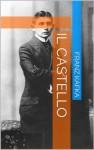 Il castello (Italian Edition) - Franz Kafka