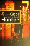Cool Hunter - Scott Westerfeld, Katarina Ganslandt, Anja Galic