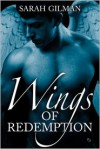 Wings of Redemption - Sarah Gilman