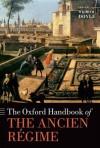 The Oxford Handbook of the Ancien Regime - William Doyle