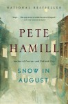 Snow in August: A Novel - Pete Hamill