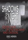Shadows of the Night: Queer Tales of the Uncanny and Unusual (Gay Men's Fiction) - Greg Herren