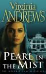Pearl In The Mist (Landry #2) - V.C. Andrews