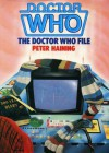 The Doctor Who File - Peter Haining, Robert Holmes