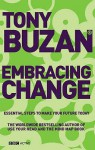 Embracing Change: Essential Steps to Make Your Future Today (Mind Set) - Tony Buzan, Barry Buzan