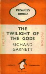 The Twilight Of The Gods - Richard Garnett