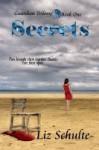 Secrets (Guardian Trilogy, #1) - Liz Shulte