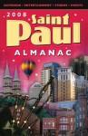 2008 Saint Paul Almanac - Kimberly Nightingale, Kevin R. Brown, Patricia Bour-Schilla