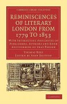Reminiscences of Literary London from 1779 to 1853: With Interesting Anecdotes of Publishers, Authors and Book Auctioneers of That Period - Thomas Rees, John Britton