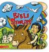 Listen, Live & Laugh Bible Stories - Christine Harder Tangvald, Rondi DeBoer