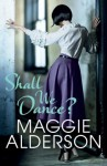 Shall We Dance? - Maggie Alderson