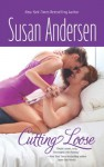 Cutting Loose - Susan Andersen