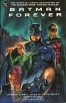 Batman Forever Official Comic Adaptation - Dennis O'Neil, Michal Dutkiewicz, Scott Hanna, Adrienne Roy