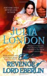 The Revenge of Lord Eberlin (The Secrets of Hadley Green) - Julia London