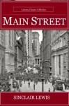 Main Street - Full Version (Annotated) (Literary Classics Collection) - Sinclair Lewis