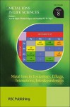 Metal Ions in Toxicology: Effects, Interactions, Interdependencies - Royal Society of Chemistry, Helmut Sigel, Roland K O Sigel, Hana R Pohl, Michael P Waalkes, Royal Society of Chemistry