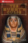 DK Adventures: The Mummy's Curse - Catherine Chambers