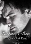 Beckman's Bane - Tyffani Clark Kemp