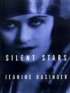 Silent Stars - Jeanine Basinger