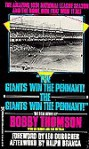 The Giants Win the Pennant! the Giants Win the Pennant! - Bobby Thomson, Lee Heiman, Bill Gutman, Leo Durocher, Ralph Branca