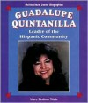 Guadalupe Quintanilla: Leader of the Hispanic Community - Mary Dodson Wade