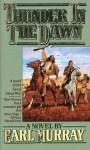 Thunder in Dawn - Earl Murray